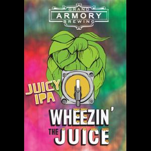 Grand Armory Wheezin' The Juice IPA