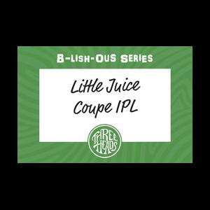 Three Heads Little Juice Coupe IPL