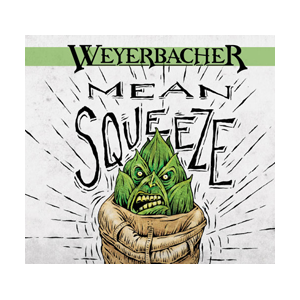 Weyerbacher Mean Squeeze